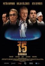 Kısık Ateşte 15 Dakika (2006) afişi