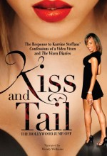 Kiss And Tail: The Hollywood Jumpoff (2009) afişi