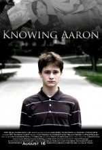 Knowing Aaron (2010) afişi