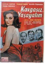Kavgasız Yaşayalım (1963) afişi