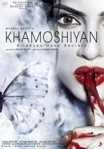 Khamoshiyan (2015) afişi