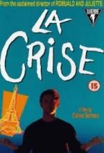 La Crise (1992) afişi