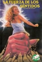La Fuerza De Los Sentidos (1978) afişi