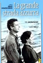 La Grande Strada Azzurra (1957) afişi