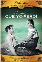La Mujer Que Yo Perdí (1949) afişi