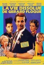 La Vie Dissolue De Gérard Floque (1986) afişi