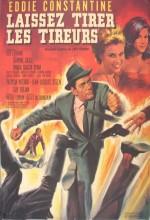 Laissez Tirer Les Tireurs (1964) afişi