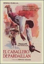 Le Chevalier De Pardaillan (1962) afişi