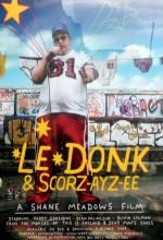 Le Donk & Scor-zay-zee (2009) afişi