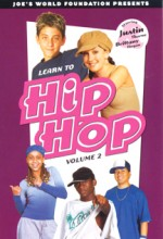 Learn To Hip Hop: Volume 2