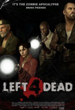 Left 4 Dead (video Game) (2008) afişi