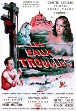 Les Eaux Troubles (1949) afişi