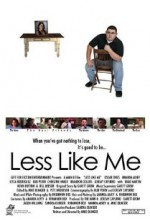 Less Like Me (2004) afişi