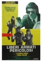 Liberi Armati Pericolosi (1976) afişi