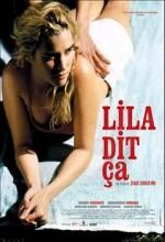 Lila Dit ça (2004) afişi