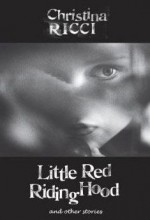 Little Red Riding Hood And Other Stories (2009) afişi