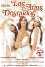 Los Años Desnudos (2008) afişi