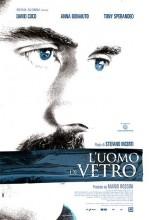 L'uomo Di Vetro (2007) afişi