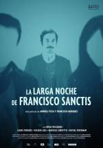 La larga noche de Francisco Sanctis (2016) afişi
