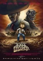 La revolución de Juan Escopeta (2011) afişi