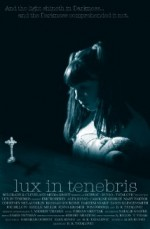 Lux in Tenebris (2015) afişi