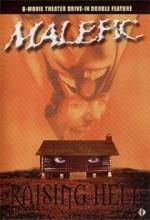 Malefic/raising Hell