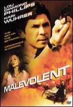 Malevolent (2002) afişi