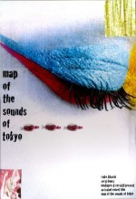 Map of the Sounds of Tokyo (2009) afişi