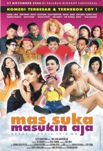 Mas Suka Masukin Aja (2008) afişi