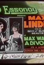 Max Wants A Divorce (1917) afişi