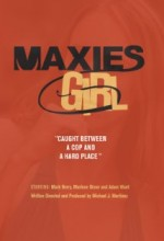 Maxie's Girl (2009) afişi