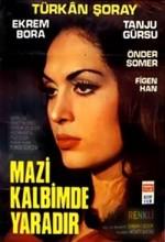 Mazi Kalbimde Yaradır (1970) afişi