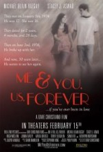 Me & You, Us, Forever (2008) afişi