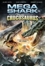 Mega Shark Vs Crocosaurus (2010) afişi