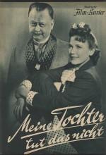 Meine Tochter Tut Das Nicht (1940) afişi