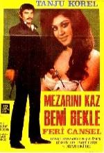 Mezarını Kaz Beni Bekle (1971) afişi