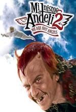 Mi Nismo Andjeli 2/we Are Not Angels 2 (2005) afişi