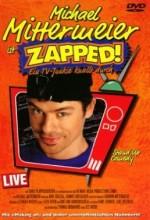 Michael Mittermeier - Zapped! (1999) afişi