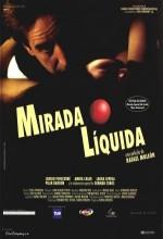 Mirada Líquida (1996) afişi