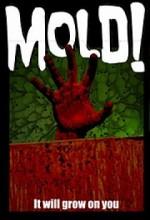 Mold! (2009) afişi