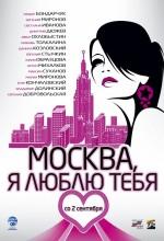 Moskova, Seni Seviyorum!