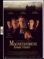 Magnetisörens femte vinter (1999) afişi