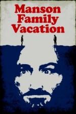 Manson Family Vacation (2015) afişi