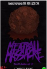 Meatball Massacre (2017) afişi