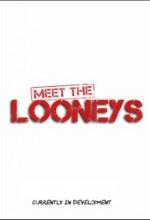 Meet the Looneys