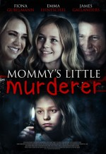 Mommy's Little Girl (2016) afişi