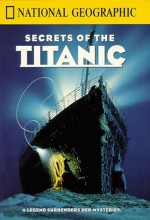 National Geographic Video: Secrets Of The Titanic (1986) afişi