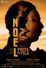 Noel - Poeta Da Vila (2006) afişi
