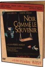 Noir Comme Le Souvenir (1995) afişi