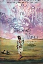 ¿no Oyes Ladrar Los Perros? (1975) afişi